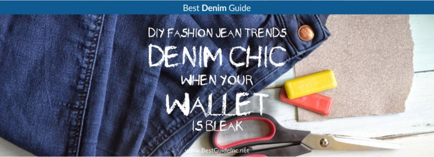 DIY Denim chic when your wallet is bleak