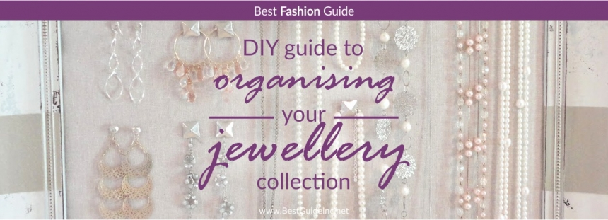 DIY guide to organising your jewellery collection