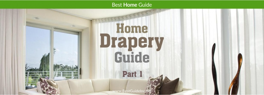 Home drapery guide - Part 1