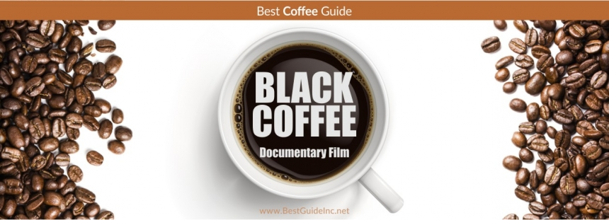 Black Coffee - Documentary film